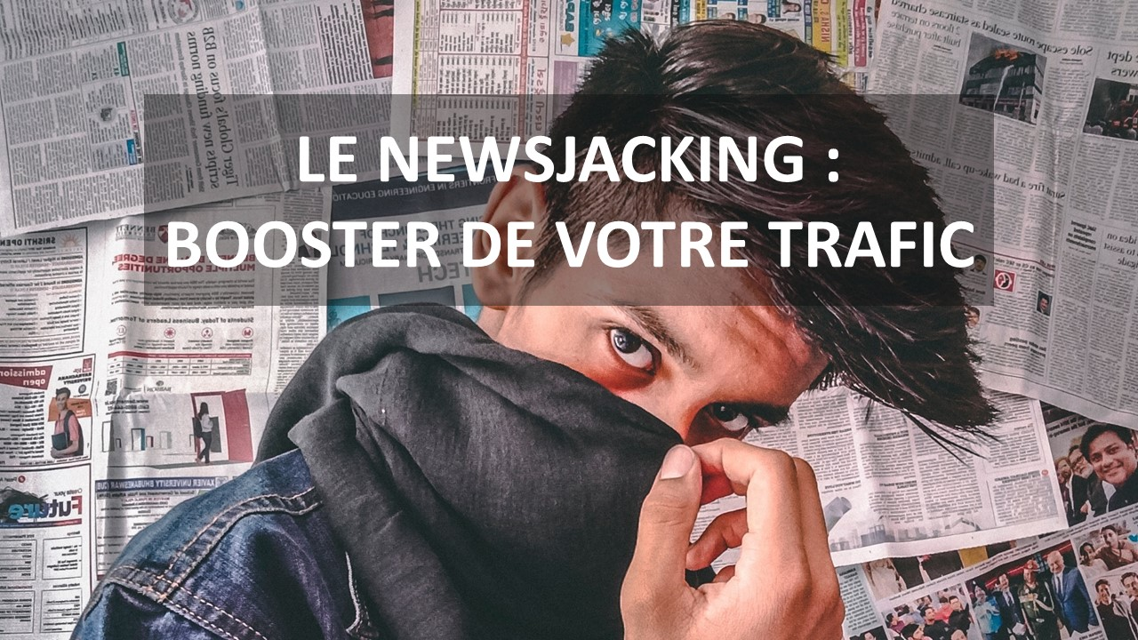 Le Newsjacking : Booster de votre trafic #FormationGrowthHacking #CentreDeFormationFrance #GrowthHacking #GrowthMarketing #SocialMedia #CommunityManagement #DigitalMarketing #MarketingDigital