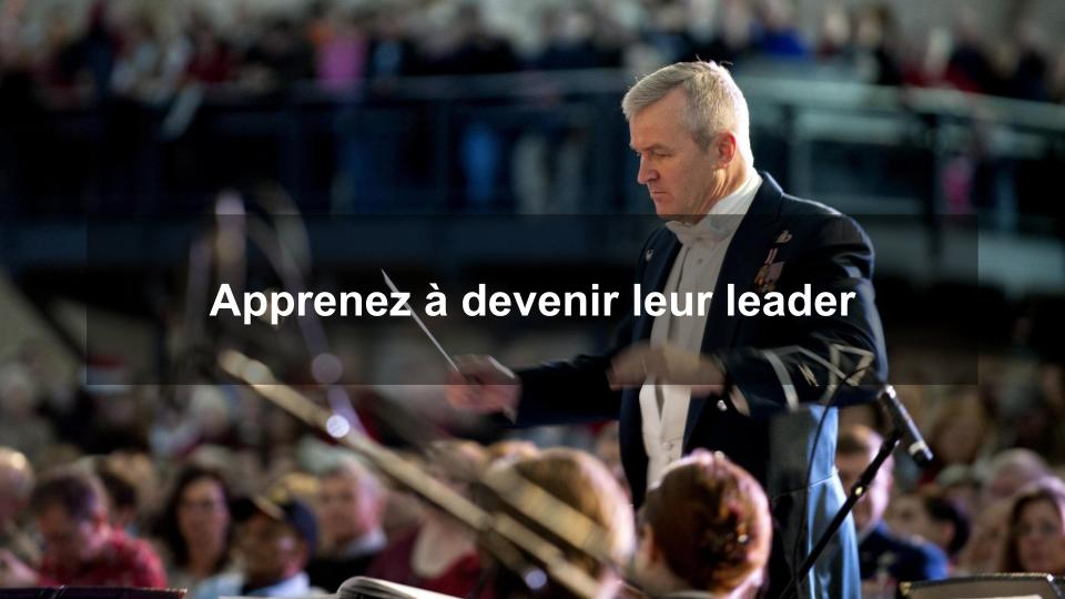 Apprenez à devenir un leader