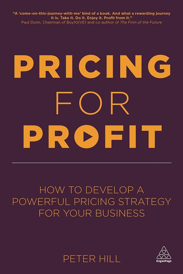 Pricing For Profit de Peter Hill