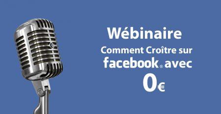 webinaire_Facebook_Croitre_avec_0_euros