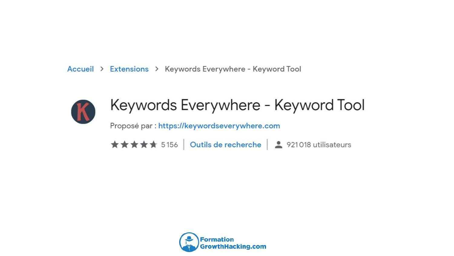 L'extension Chrome Keywords Everywhere vous offrira un bon panel de mots-clés, lorsque vous suggérerai à Google une requête particulière.