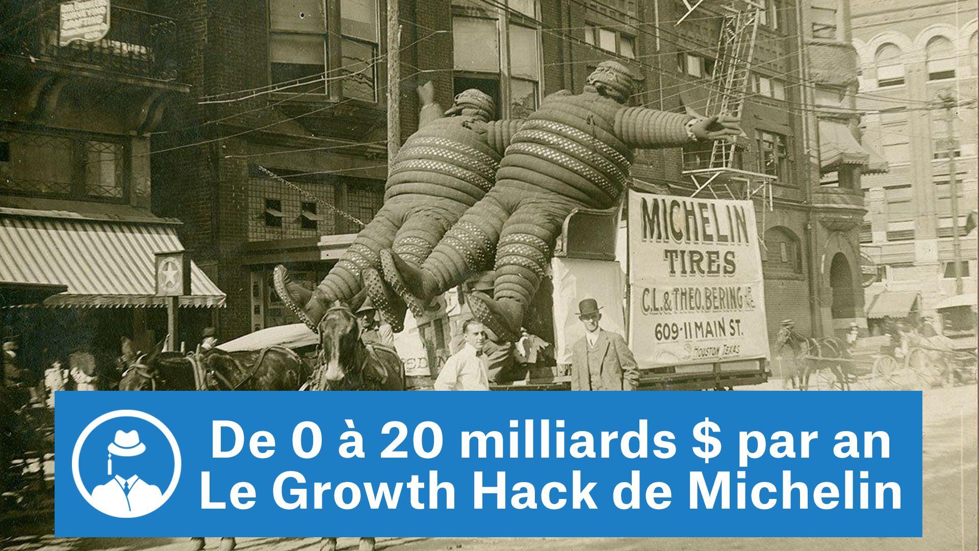 De 0 à 20 milliards de dollars par an (Growth Hack de Michelin) #GrowthHacking #WebMarketing #FormationGrowthHacking #CentreDeFormationFrance #TunnelAARRR #AARRR #SocialMedia #CommunityManagement #SEO #Michelin #GuideMichelin
