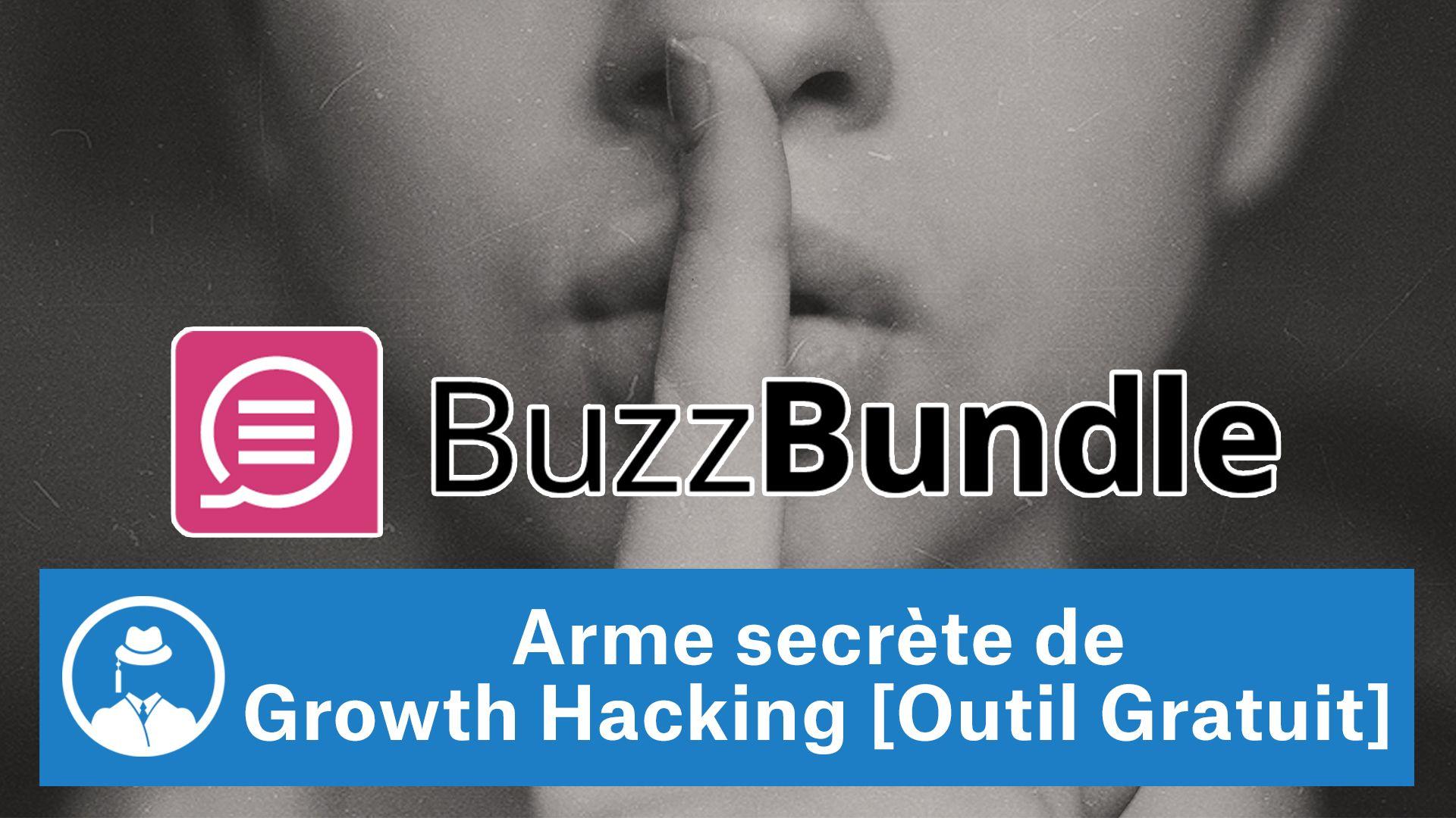 Arme secrète de growth hacking |outil gratuit] #GrowthHacking #WebMarketing #FormationGrowthHacking #CentreDeFormationFrance #TunnelAARRR #AARRR #SocialMedia #CommunityManagement #SEO #BuzzBundle #OutilGratuit