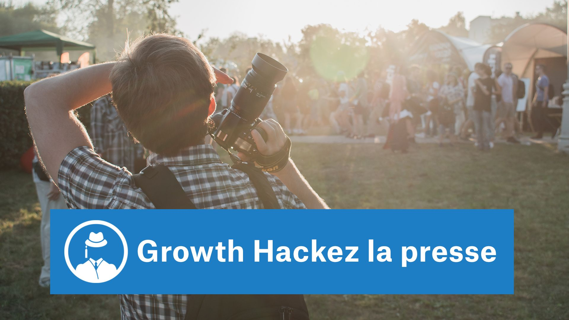 Growth Hackez la presse #GrowthHacking #WebMarketing #FormationGrowthHacking #CentreDeFormationFrance #TunnelAARRR #AARRR #SocialMedia #CommunityManagement #SEO #SiteWeb