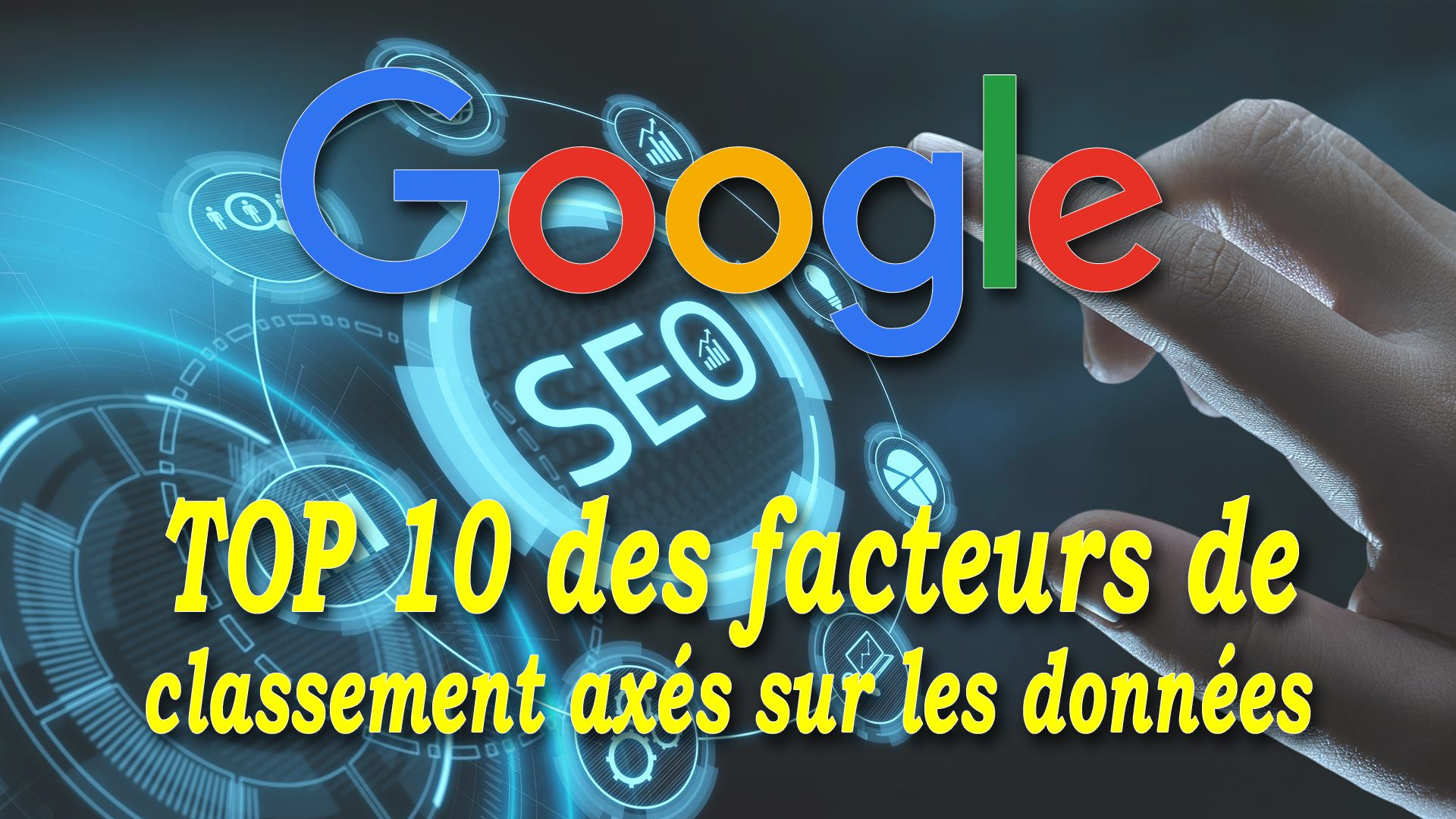 SEO : TOP 10 des facteurs de classement axés sur les données #GrowthHacking #WebMarketing #FormationGrowthHacking #CentreDeFormationFrance #TunnelAARRR #AARRR #SocialMedia #CommunityManagement #SEO #GoogleSEO #référencement