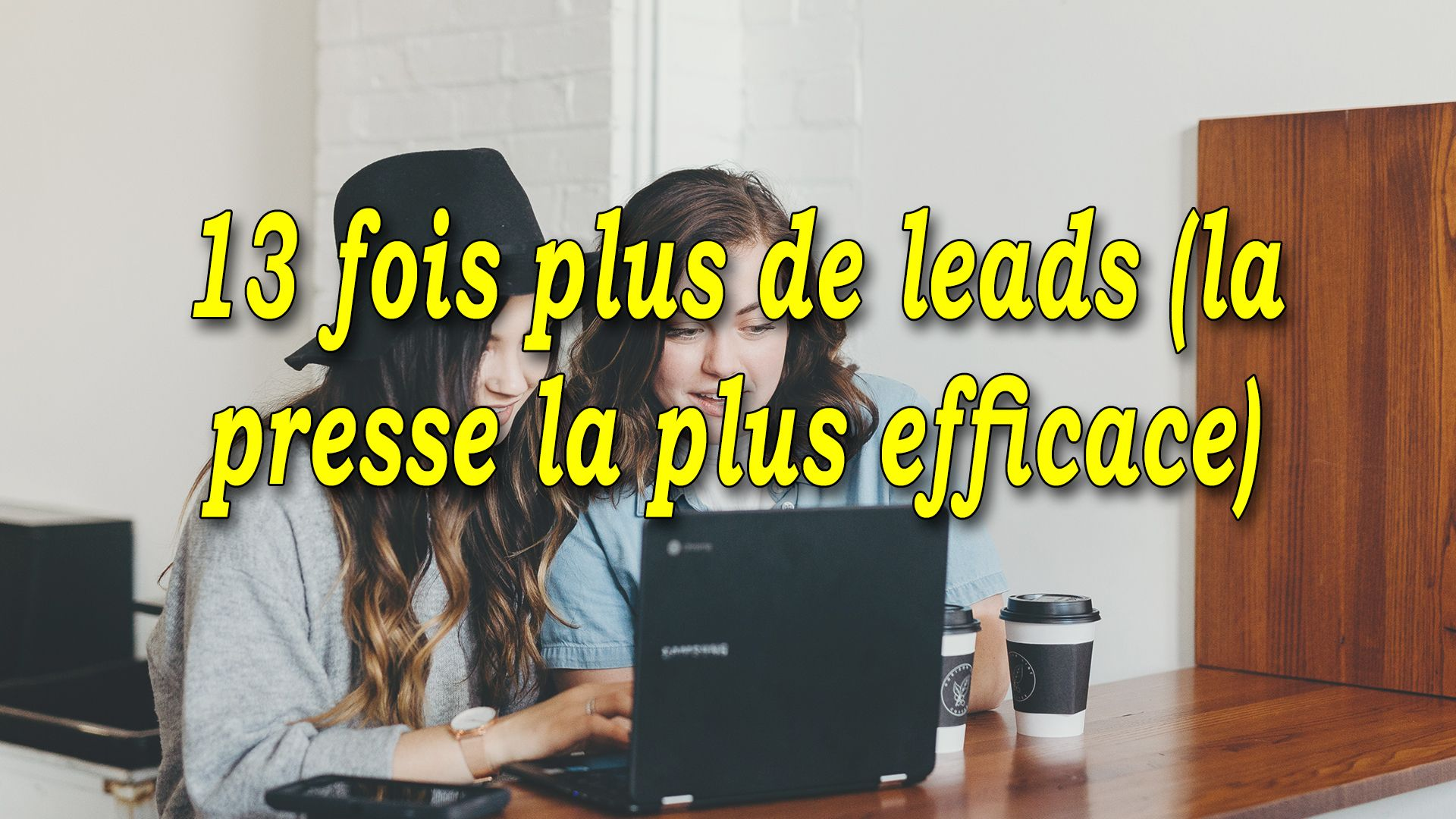 13 fois plus de leads (la presse la plus efficace) #GrowthHacking #WebMarketing #FormationGrowthHacking #CentreDeFormationFrance #TunnelAARRR #AARRR #SocialMedia #CommunityManagement #SEO #blogging
