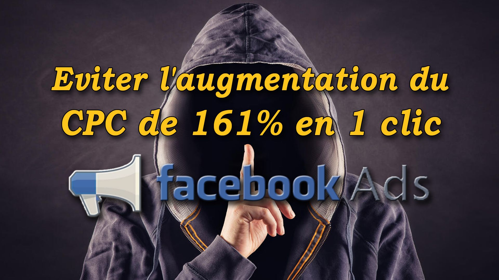 Facebook Ads : éviter l'augmentation du CPC de 161% en 1 clic #GrowthHacking #WebMarketing #FormationGrowthHacking #CentreDeFormationFrance #TunnelAARRR #AARRR #SocialMedia #CommunityManagement #SEO #FacebookAds #Facebook