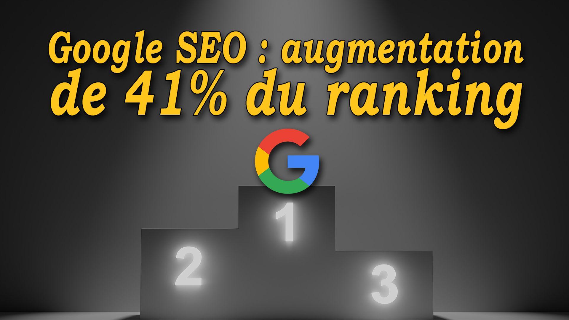 Google SEO : augmentation de 41% du ranking #GrowthHacking #WebMarketing #FormationGrowthHacking #CentreDeFormationFrance #TunnelAARRR #AARRR #SocialMedia #CommunityManagement #SEO