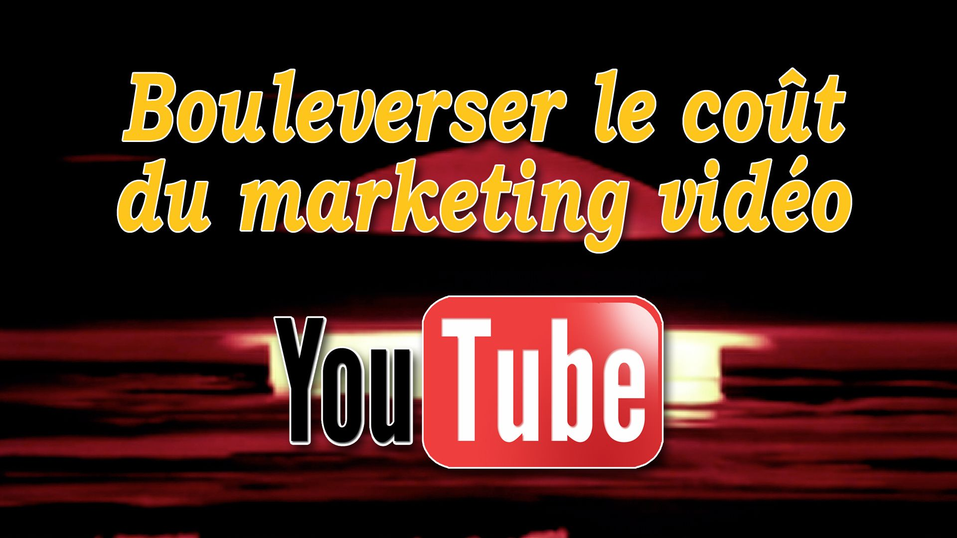 Bouleverser le coût du marketing vidéo sur YouTube #GrowthHacking #WebMarketing #FormationGrowthHacking #CentreDeFormationFrance #TunnelAARRR #AARRR #SocialMedia #CommunityManagement #SEO #MarketingDigital #SiteWeb #youtube