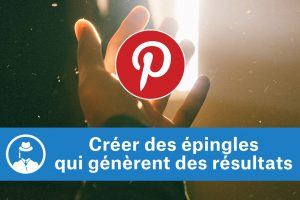 Créer des épingles Pinterest qui génèrent des résultats #GrowthHacking #WebMarketing #FormationGrowthHacking #CentreDeFormationFrance #TunnelAARRR #AARRR #SocialMedia #CommunityManagement #SEO #MarketingDigital #SiteWeb #pinterest