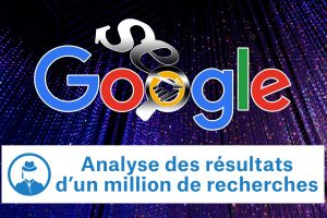 SEO : Analyse des résultats d'un million de recherches Google #GrowthHacking #WebMarketing #FormationGrowthHacking #CentreDeFormationFrance #TunnelAARRR #AARRR #SocialMedia #CommunityManagement #SEO #MarketingDigital #SiteWeb