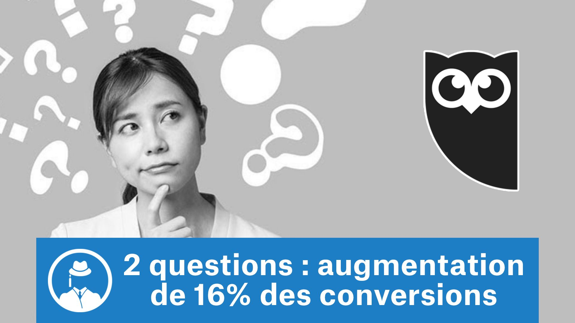 2 questions : augmentation de 16% des conversions #GrowthHacking #WebMarketing #FormationGrowthHacking #CentreDeFormationFrance #TunnelAARRR #AARRR #SocialMedia #CommunityManagement #SEO #MarketingDigital #SiteWeb #Hootsuite #landingpage