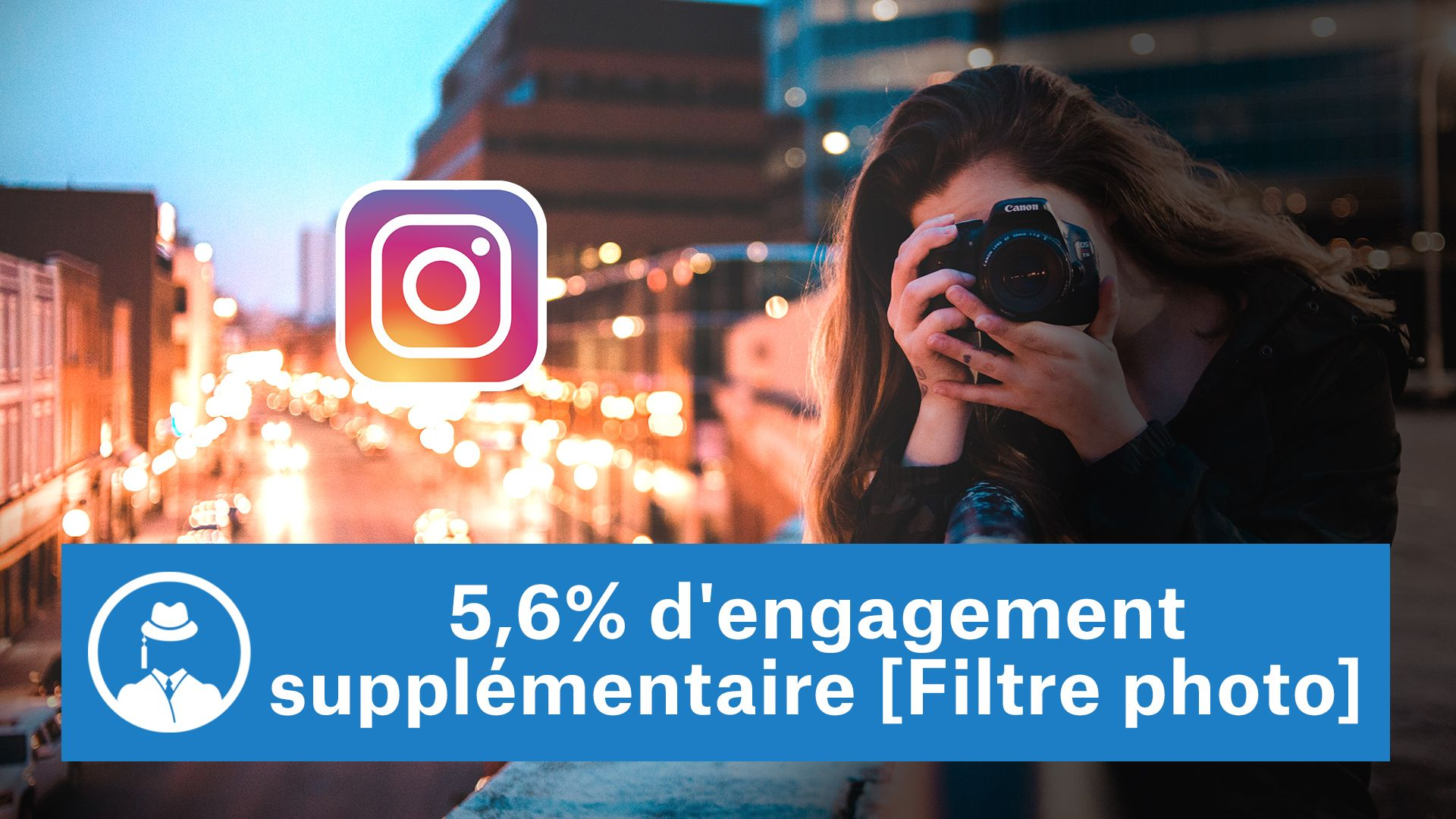 5,6% d'engagement supplémentaire [Filtre photo Instagram] #GrowthHacking #WebMarketing #FormationGrowthHacking #CentreDeFormationFrance #TunnelAARRR #AARRR #SocialMedia #CommunityManagement #SEO #MarketingDigital #SiteWeb