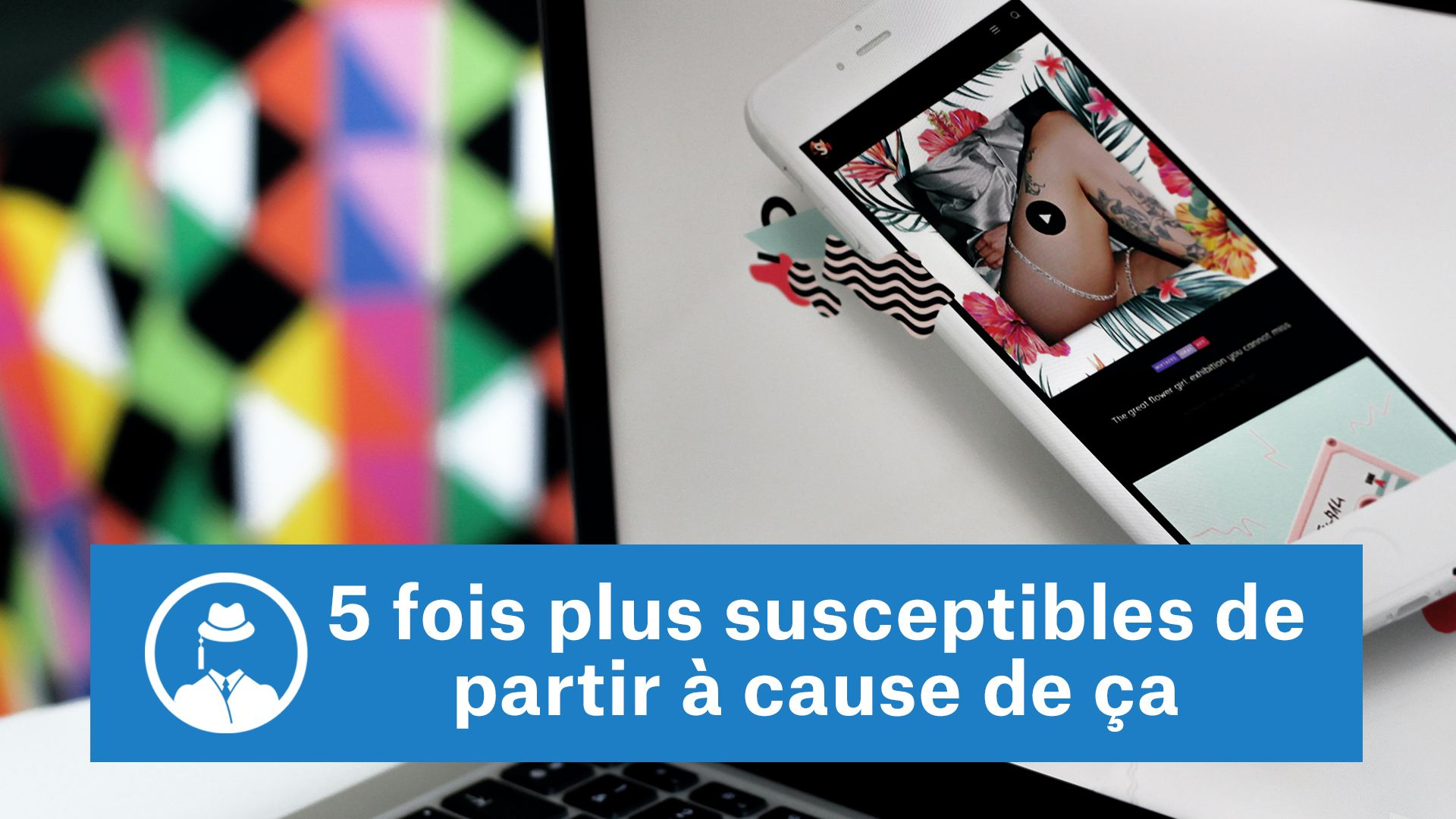 5 fois plus susceptibles de partir à cause de ça #GrowthHacking #WebMarketing #FormationGrowthHacking #CentreDeFormationFrance #TunnelAARRR #AARRR #SocialMedia #CommunityManagement #SEO #MarketingDigital #SiteWeb #GoogleSEO #SEO #responsive