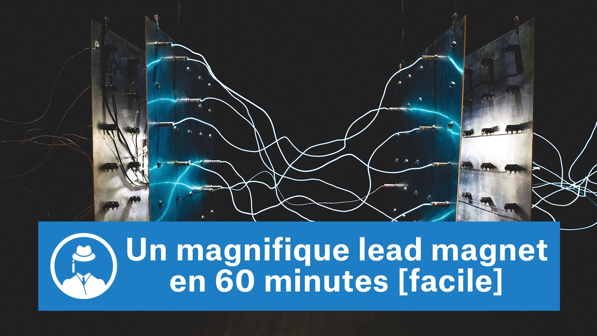 Un magnifique lead magnet en 60 minutes [facile] #GrowthHacking #WebMarketing #FormationGrowthHacking #CentreDeFormationFrance #TunnelAARRR #AARRR #SocialMedia #CommunityManagement #SEO #MarketingDigital #SiteWeb #LeadMagnet