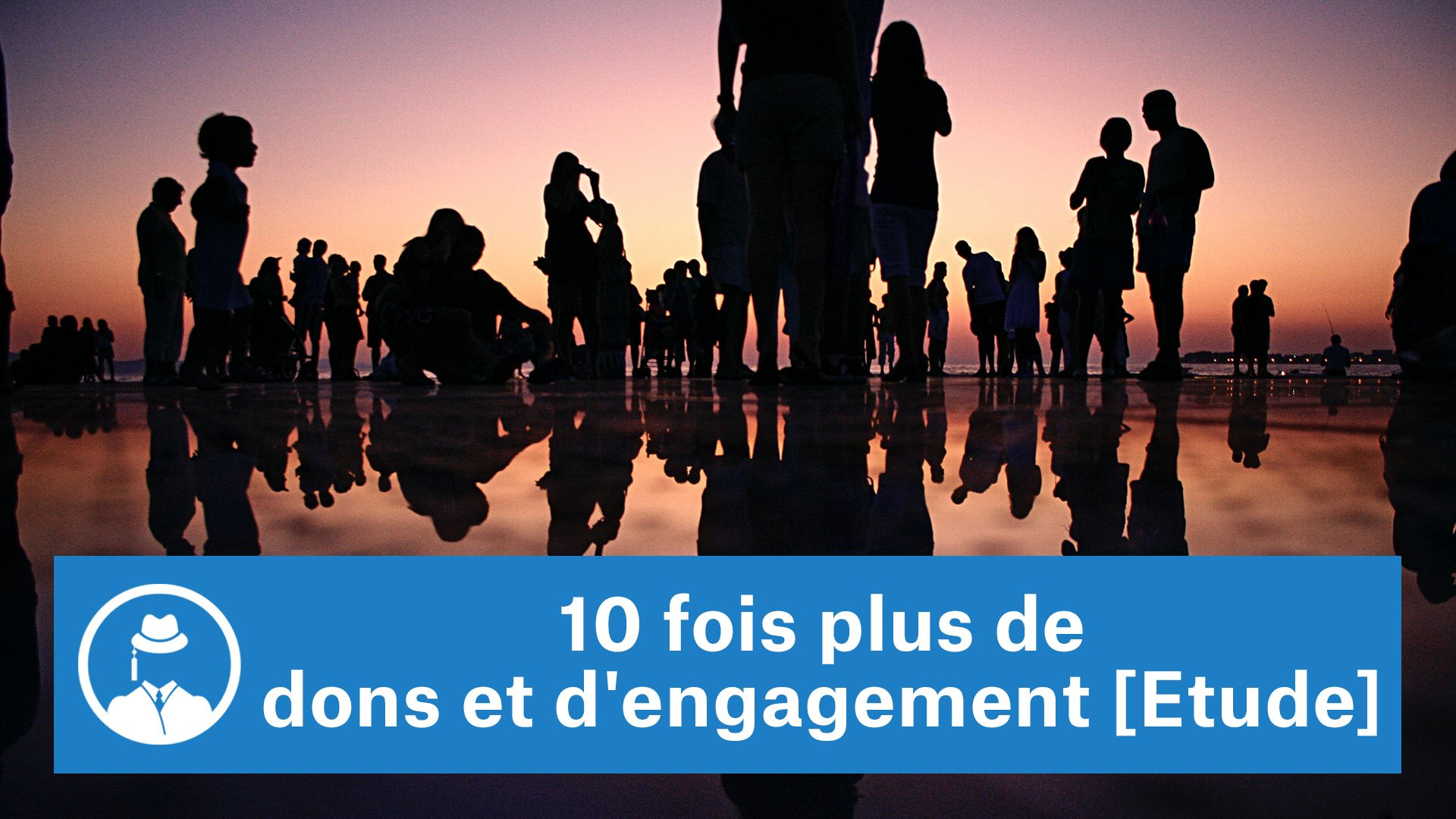 10 fois plus de dons et d'engagement [Etude] #GrowthHacking #WebMarketing #FormationGrowthHacking #CentreDeFormationFrance #TunnelAARRR #AARRR #SocialMedia #CommunityManagement #SEO #MarketingDigital #SiteWeb