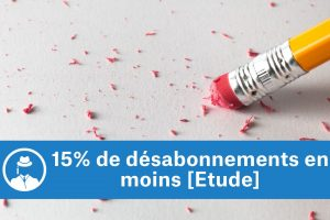 15% de désabonnements en moins [Etude] #GrowthHacking #WebMarketing #FormationGrowthHacking #CentreDeFormationFrance #TunnelAARRR #AARRR #SocialMedia #CommunityManagement #SEO #MarketingDigital #SiteWeb