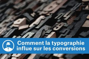 Comment la typographie influe sur les conversions #GrowthHacking #WebMarketing #FormationGrowthHacking #CentreDeFormationFrance #TunnelAARRR #AARRR #SocialMedia #CommunityManagement #SEO #MarketingDigital #SiteWeb