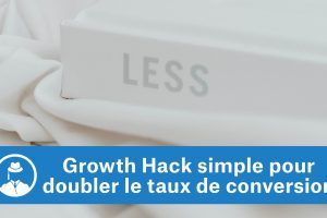 Un Growth Hack simple pour doubler votre taux de conversion #GrowthHacking #WebMarketing #FormationGrowthHacking #CentreDeFormationFrance #TunnelAARRR #AARRR #SocialMedia #CommunityManagement #SEO #MarketingDigital #SiteWeb