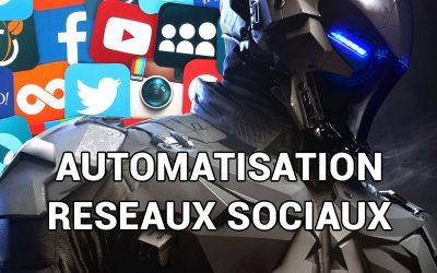 Automatisation des réseaux sociaux